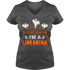 YOU CANT SCARE ME Librarian HALLOWEEN #gift #ideas #Popular #Everything #Videos #Shop #Animals #pets #Architecture #Art #Cars #motorcycles #Celebrities #DIY #crafts #Design #Education #Entertainment #Food #drink #Gardening #Geek #Hair #beauty #Health #fitness #History #Holidays #events #Home decor #Humor #Illustrations #posters #Kids #parenting #Men #Outdoors #Photography #Products #Quotes #Science #nature #Sports #Tattoos #Technology #Travel #Weddings #Women
