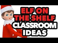 Check this out if you're a teacher looking for ideas on using the Elf on the Shelf in your classroom this year!
