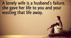 Lonely wife quote