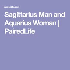 Ah, the Sagittarius man and Aquarius woman combination. You might not think this the most obvious pairing, but it can work very, very well. In fact, I'd say this is one of the best matches in the zodiac because there can be a very natural ease. Aquarius And Sagittarius Compatibility, Sagittarius Man In Love, Sagittarius Quotes, Aquarius Love, Aquarius Woman, Sagittarius Facts, Aquarius Zodiac, Time Love Quotes, Love Quotes For Him