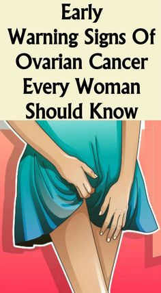 Early Warning Signs Of Ovarian, Cancer Every Woman Should Know!!! - Way to Steal Healthy