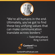 Todd Wheatland - How to Create Globally Competitive Content