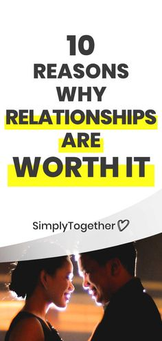 Relationships can be very hard and challenging at times. In this post, we'll discuss 10 reasons that will help you remember why love is worth fighting for! Relationship Advice, Relationships, Challenges, Times