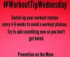 Have fun with your workouts by switching it up every few weeks. Don't get bored try something new that fits your workout needs! #PreventionOnTheMove #GetTheSkinny #LoveYourBody #SkinnyGeneFitness #SkinnyGeneHealthyMommas #FitnessFun #GetFit