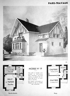 France, c. Model No. 19 A masonry and half-timber cottage with kitchen, living/dining room, and toilet on the ground floor. Cottages And Bungalows, Vintage House Plans, Porche, Small House Plans, Pavilion, The Borrowers, Paris France, Floor Plans, Construction