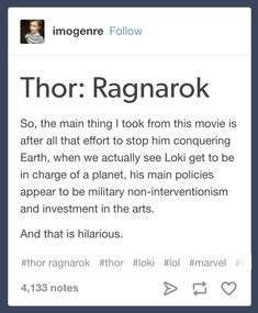 Loki ruled Asgard and everyone was happy. Thor gets on the throne and Ragnarok starts and the Asgardians have to flee to the stars. Marvel Funny, Marvel Dc Comics, Marvel Heroes, Marvel Movies, Marvel Avengers, Loki Thor, Tom Hiddleston Loki, Dc Memes, Geek Out