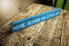Thank Heaven For Little by SawdustAndSunshowers on Etsy