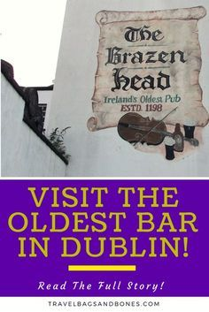 VISIT THE OLDEST BAR IN DUBLIN! Read The Full Story!