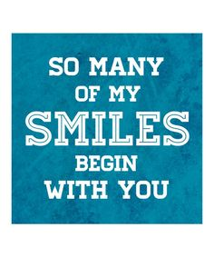 Nice phrase. Take a look at this 'So Many of My Smiles' Print by Heart of the Home on #zulily today!