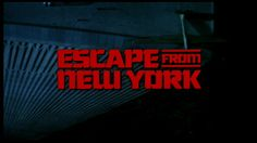 escape-from-new-york-trailer-title.jpg (640×360)