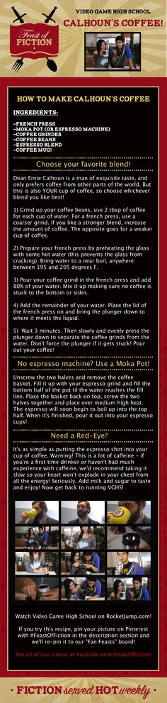 How to make Calhoun's Coffee from Video Game High School