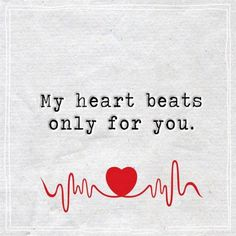nice Best Love Quotes about love thoughts My Heart Beats Only For You Love Quotes For Him Romantic, Couples Quotes Love, Love Quotes For Her, Best Love Quotes, Inspirational Quotes About Love, Good Life Quotes, Love Yourself Quotes, Waiting For You Quotes, Best Love Images