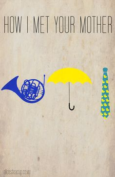 My favourite thing about HIMYM are the inside jokes. The ones only a true fan would understand, the blue french horn, the yellow umbrella, the ducky tie! How I Met Your Mother, Best Tv Shows, Best Shows Ever, Favorite Tv Shows, My Favorite Things, Orange Is The New Black, Geeks, Thats 70 Show, Mejores Series Tv