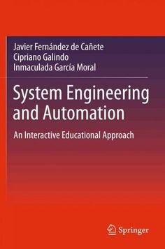 System Engineering and Automation: An Interactive Educational Approach (Hardcover)
