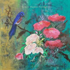 Picture http://robinmariapedrero.com/bluebird-and-wild-roses.html