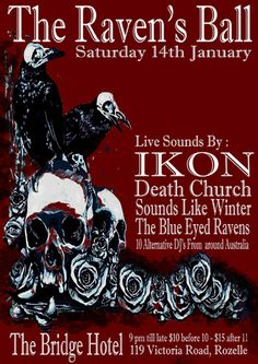 Sydney Australia Dark Alternative Gothic Post Punk Industrial Club Night The Raven's Ball 2017 Live Bands Ikon Sounds Like Winter Josh Shipton & The Blue Eyed Ravens Death Church Poster Posters Image Photo Picture