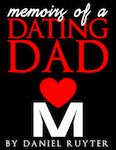Memoirs of a Dating Dad Book
