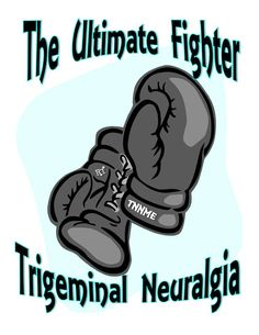 The Ultimate Fighter Trigeminal Neuralgia
