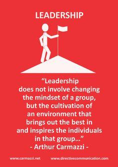 Leadership Quote by Arthur Carmazzi