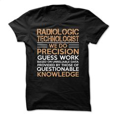 Love being — RADIOLOGIC-TECHNOLOGIST T Shirts, Hoodies, Sweatshirts - #tee #geek t shirts. PURCHASE NOW => https://www.sunfrog.com/No-Category/Love-being--RADIOLOGIC-TECHNOLOGIST.html?60505
