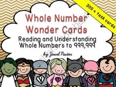 """Whole Number Wonder Cards: Reading and Understanding Whole Numbers to 999,999 from Jewel Pastor on TeachersNotebook.com -  (300 pages)  - """"Whole Number Wonder Cards"""" is composed of more than 300 task cards, displays and sheets  that can be used to build and strengthen your students' reading skills and understanding of whole numbers."""