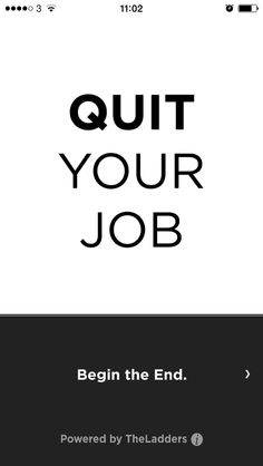There Is An App Which Will Quit Your Job For You