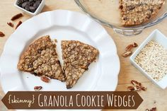 Skinny Granola Cookie Wedges taste like a chocolate chip cookie but is in the shape of a pie, but also tastes like granola AND is low calorie all at the same time!