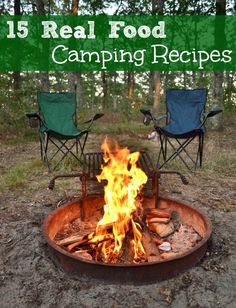OK VIRGINIA:  LETS GET STARTED..15 Real Food Camping Recipes | Real Food Real Deals #healthy #travel #recipes