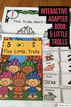 Interactive Differentiated Poem A fun easy poem that has a child's favorite character, trolls.Five Little Trolls Went on A Stroll. This is a great book for counting 1 to 5. Each of the trolls finds a pet so numbers and labeling of animals are part of the interactive book.