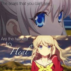 Scars that you can't see are the hardest to ♥ Anime Quote