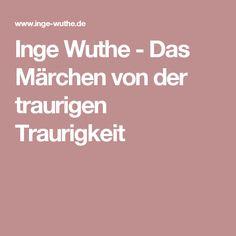 Inge Wuthe - Das Märchen von der traurigen Traurigkeit