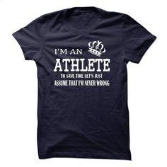 i am  an ATHLETE T Shirt, Hoodie, Sweatshirts - t shirt maker #Tshirt #clothing