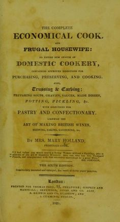 1825 Complete Economical Cook & Frugal Housewife_An entirely new system of domestic cookery - Holland, Mary