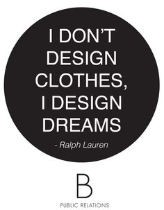 #fashion #aspiration #dreams #creativity #creating a need