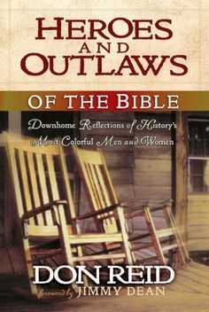 Heroes and Outlaws of the Bible by Don Reid, http://www.amazon.com/dp/B002V1I3SW/ref=cm_sw_r_pi_dp_X9WWsb014CS55
