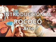 ▶ Rococó - Historia del Arte - Educatina - YouTube