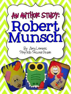 Step into 2nd Grade with Mrs. Lemons: Robert Munsch author study