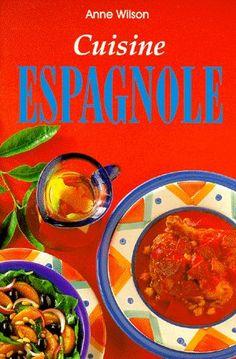 1000 images about cuisine espagnole on pinterest cuisine chorizo and article html - La cuisine espagnole expose ...