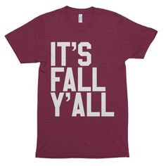 It's Fall Y'all T-shirt