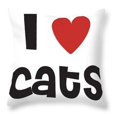 I Love Cats Throw Pillow for Sale by Alex Art Pillow Sale, Poplin Fabric, I Love Cats, Fine Art America, Throw Pillows, My Love, Prints, Toss Pillows, Cushions
