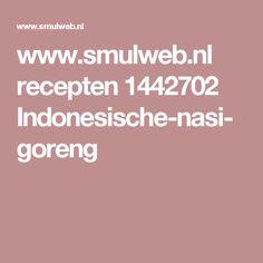 www.smulweb.nl recepten 1442702 Indonesische-nasi-goreng