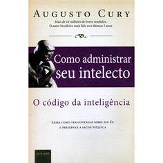 Livro - Código Inteligência, O - Como Administrar seu Intelecto