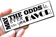 Effie Trinket's famous phrase! This bookmark would be such a fun wedding favor #HungerGames