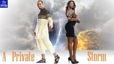 A Private Storm 2 – Nollywood Movie
