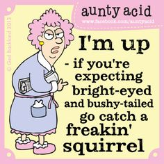 Aunty Acid On Housework - Living Like a Duck Aunty Acid, Funny Jokes, Hilarious, Funny Sayings, Funny Minion, Funny Cartoons, Clever Sayings, Funny Texts, Twisted Humor
