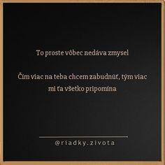 #riadkyzivota #instaslovak #instaczech #czechgirl #slovakboy #slovakia #citaty #laska #dnescitam #slovensko #knihy #slovakgirl #texty…