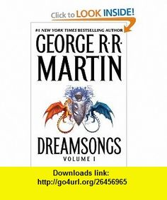 Dreamsongs Volume I (9780553805451) George R.R. Martin , ISBN-10: 0553805452  , ISBN-13: 978-0553805451 ,  , tutorials , pdf , ebook , torrent , downloads , rapidshare , filesonic , hotfile , megaupload , fileserve