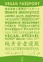 Vegan Passport- The essential passport sized traveling companion for vegans with a page saying what vegans do and don't eat in great detail.