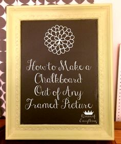 How To Make a Chalkboard Out of Any Framed Picture | Queen of Everything