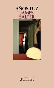 Años luz de James Salter.Signatura: CLUB 183 - 381 pag.- 25 ejemplares. Literatura norteamericana.